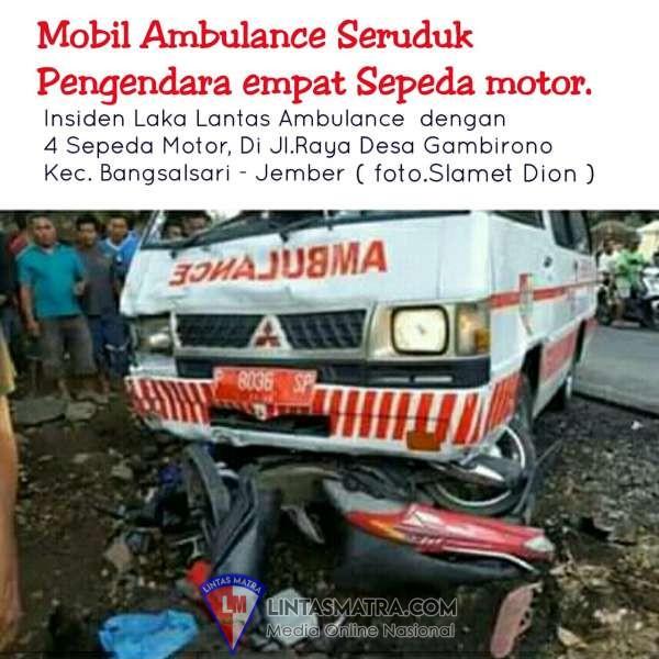 Nasib Naas 4 Orang pengendara Sepeda Motor di seruduk Mobil Ambulance