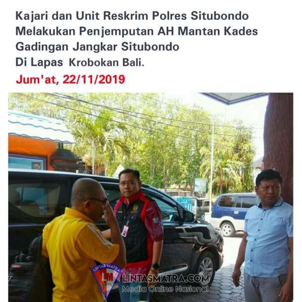 Mantan Kades Gadingan Dugaan Korupsi Dana Desa Tahun 2017 di Jemput Kajari Situbondo di Lapas Krobokan Bali