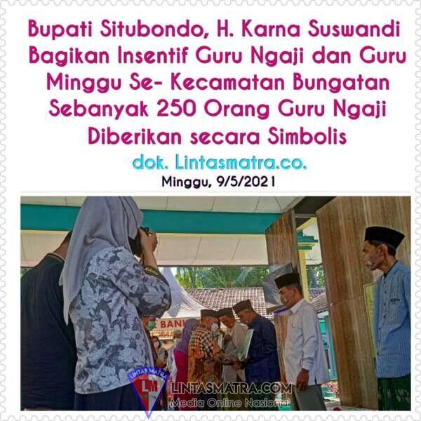 Bupati Situbondo Bagikan Insentif Guru ngaji dan Guru Minggu se Kecamatan Bungatan