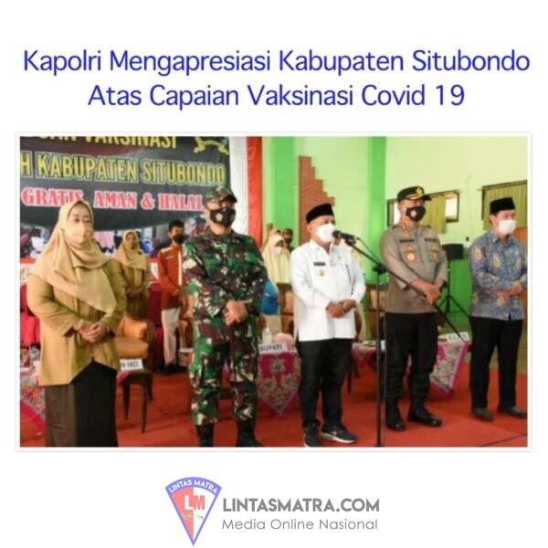 Capaian Vaksinasi di Kabupaten Situbondo Mendapat Pujian dari Kapolri