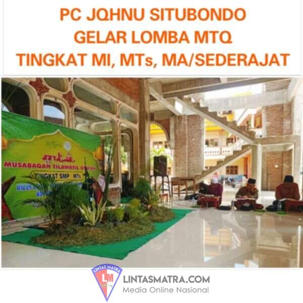 Momentum Hari Santri Nasional (HSN) 2021 PC JQHNU Situbondo Gelar MTQ Bagi Pelajar MI, MTS dan MA Sederajat