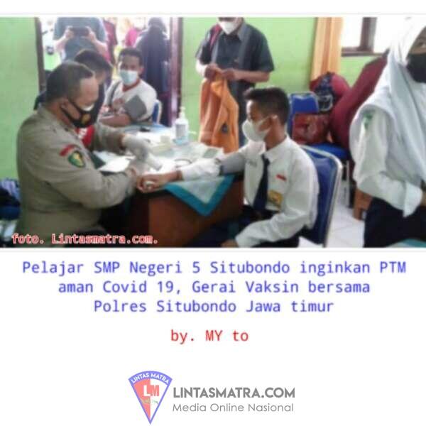 SMPN 5 SITUBONDO GELAR VAKSINASI COVID 19 UNTUK PTM ANTAR SISWA
