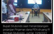 Bupati Situbondo, Karna Suswandi menandatangani pinjaman dana PEN bertempat di Ruang (IR) Pemda Situbondo.